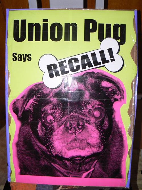Union Pug Says RECALL!